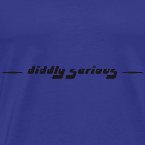 diddly serious - Männer Premium T-Shirt