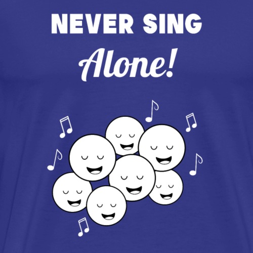 Chor Singen Sänger Gruppe Musiker Hobby Geschenk - Männer Premium T-Shirt