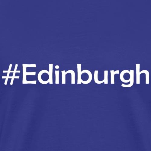 #Edinburgh - Männer Premium T-Shirt