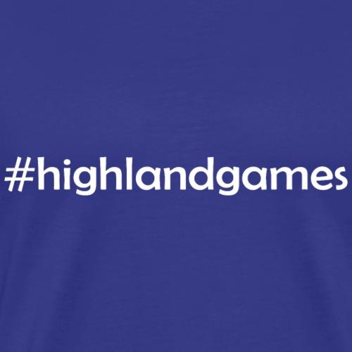 #Highlandgames - Männer Premium T-Shirt