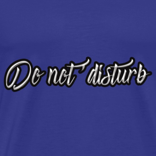don't disturb - Men's Premium T-Shirt