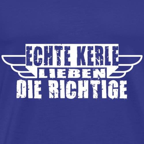 ECHTE KERLE LIEBEN DIE RICHTIGE - Männer Premium T-Shirt