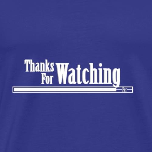 Thanksforwatching - Mannen Premium T-shirt