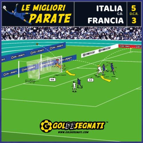 ITA-FRA 5-3   La parata del Portierone Italiano - Maglietta Premium da uomo