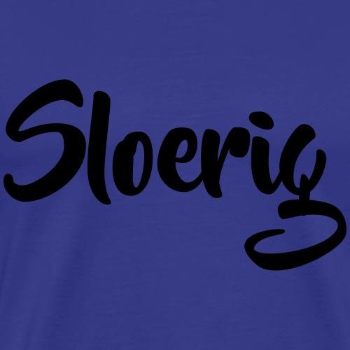 Sloerig - Mannen Premium T-shirt