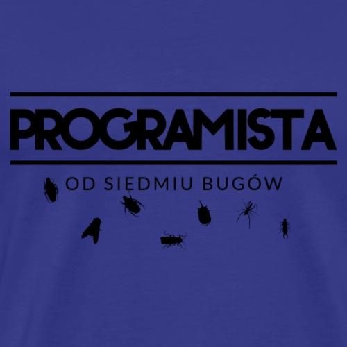Programista od siedmiu boleści - Koszulka męska Premium