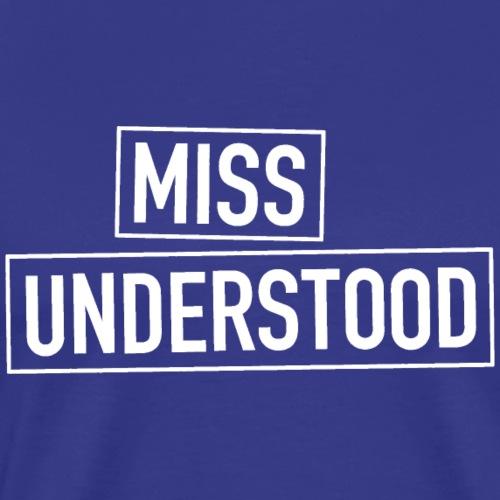 Miss Understood white - Männer Premium T-Shirt