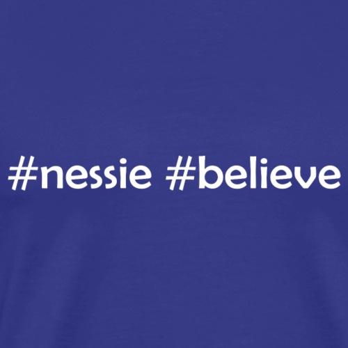 #nessie #believe - Männer Premium T-Shirt