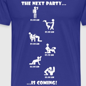The Next Party komt. - Mannen Premium T-shirt