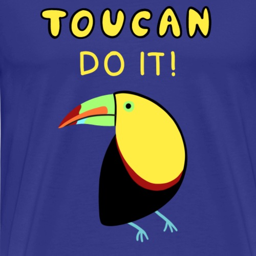 Tukan Tropen Vogel Motivation Spruch lustig - Männer Premium T-Shirt
