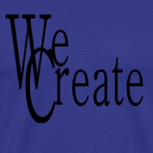 WeCreate - Men's Premium T-Shirt