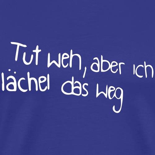 Tut weh (Spruch) - Männer Premium T-Shirt