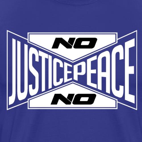 No justice, no peace (blanc) / Pas de justice... - T-shirt Premium Homme
