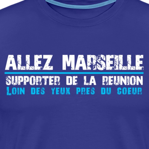 Collection ALLEZ MARSEILLE Supporter de la Réunion - T-shirt Premium Homme