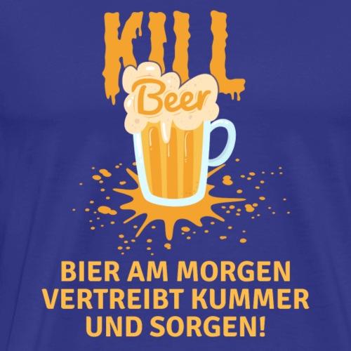 Kill Beer - Männer Premium T-Shirt