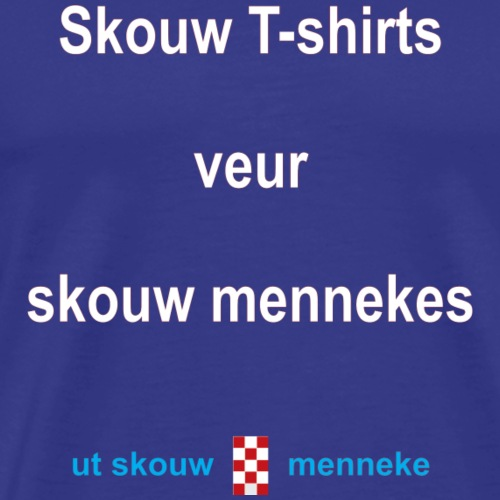 Skouw Tshirts veur skouw mennekes-blauw - Mannen Premium T-shirt