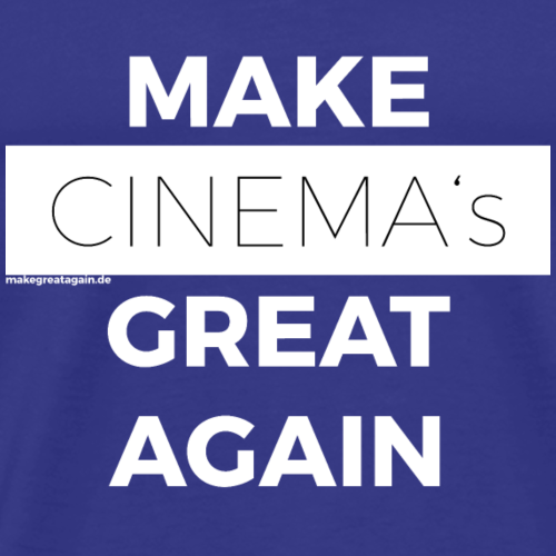 MAKE CINEMAS GREAT AGAIN white - Männer Premium T-Shirt