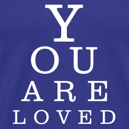 You are loved 3 B - Maglietta Premium da uomo
