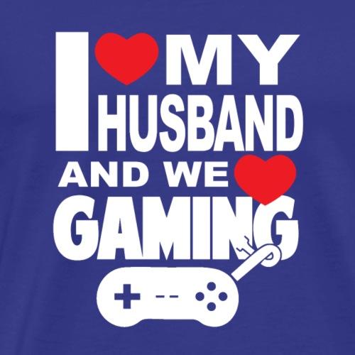 I love my Husband and We love Gaming - Männer Premium T-Shirt