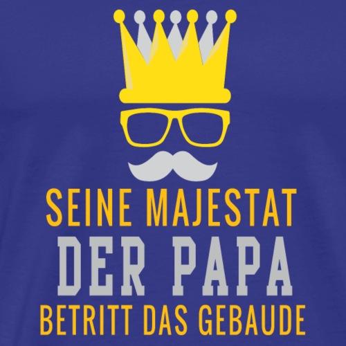 seine majestat der papa betritt das gebaude - Männer Premium T-Shirt