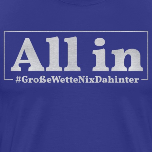 Poker All in - Männer Premium T-Shirt