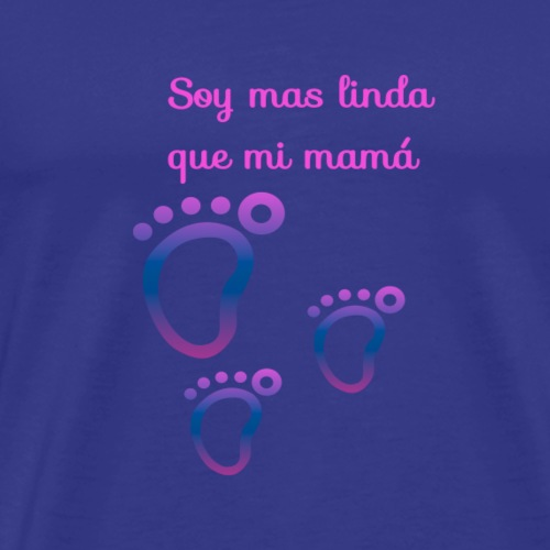 Soy más linda que mi Mama - Camiseta premium hombre