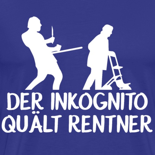 Der Inkognito quält Rentner - Männer Premium T-Shirt