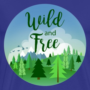 Wild and free - Men's Premium T-Shirt