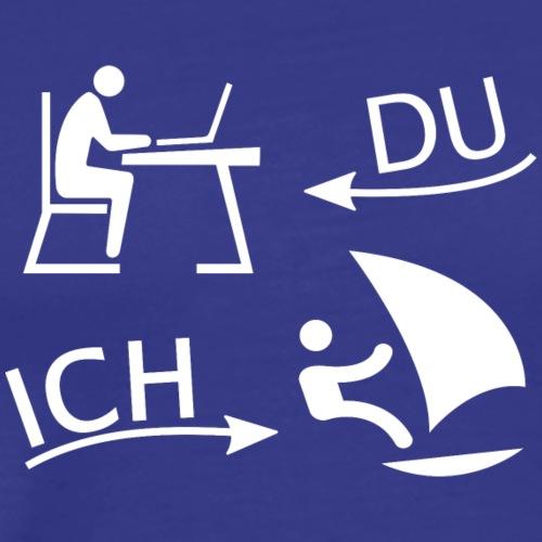 DU und ICH: Windsurfing statt Büro (weiß) - Männer Premium T-Shirt