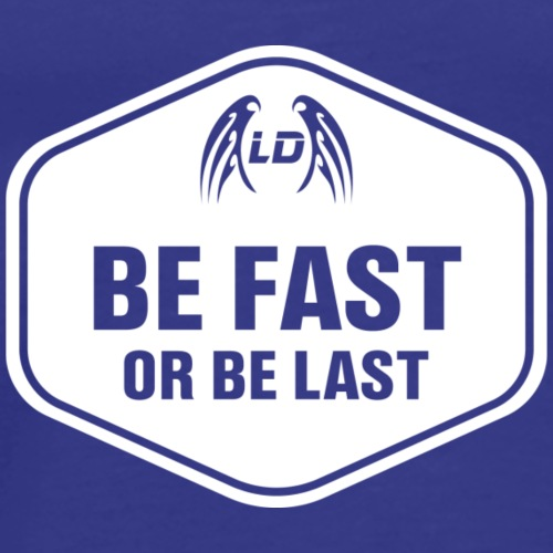 Be fast or be last (White) - Men's Premium T-Shirt