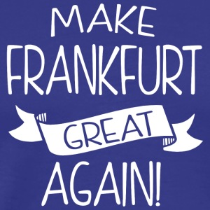 Make Frankfurt great again - Männer Premium T-Shirt