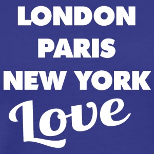 Love LONDON | PARIS | NEW YORK - Männer Premium T-Shirt