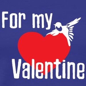 For My Valentine - Premium T-skjorte for menn