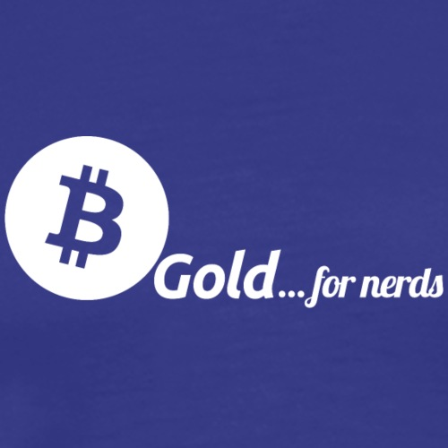Bitcoin, gold for nerds. White version. - Männer Premium T-Shirt
