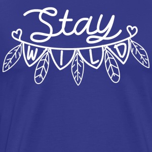 Stay Wild spell - Men's Premium T-Shirt