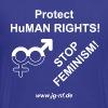 Protect HuMan Rights - Stop Feminism - Men's Premium T-Shirt