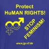 Protect HuMAN Rights - Stop Feminism - Männer Premium T-Shirt
