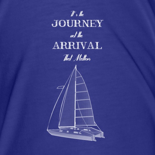 its the journey not the arrival sailing - Herre premium T-shirt