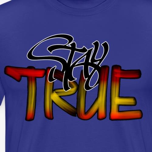 stay true - Männer Premium T-Shirt