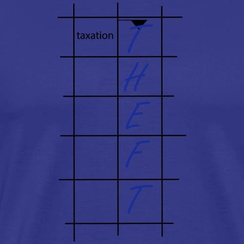 Taxation is Theft Kreuzworträtsel - Männer Premium T-Shirt