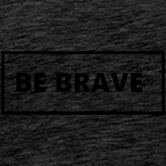 BE BRAVE Sweater