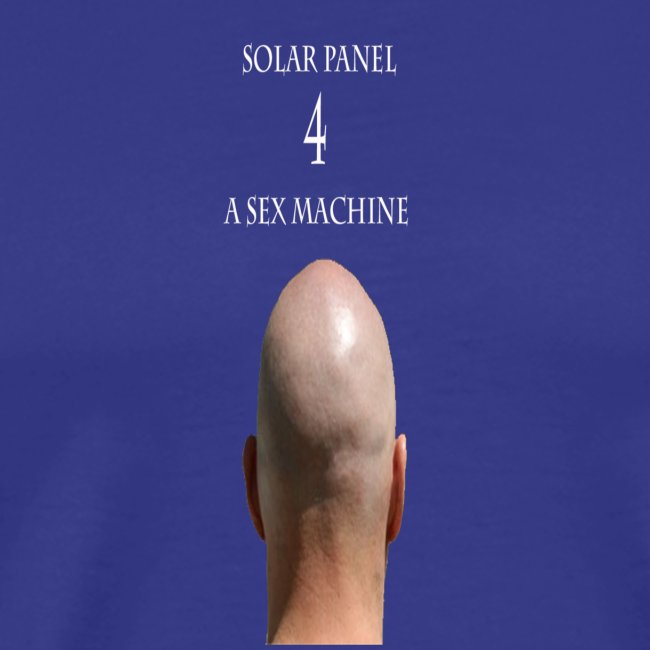 Solar Panel 4 a sex Machine