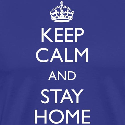 Keep calm and stay home - Miesten premium t-paita