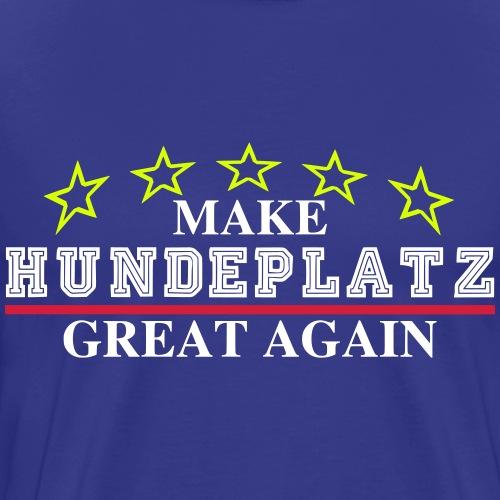 Make Hundeplatz Great Again! - Hunde Geschenkidee - Männer Premium T-Shirt