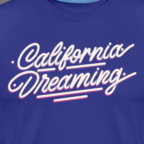 CALIFORNIA DREAMING Vintage Tee Shirt - T-shirt Premium Homme