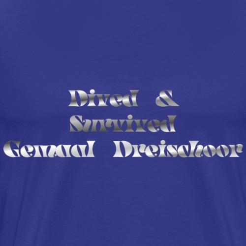 gemaal dreischoor - Mannen Premium T-shirt
