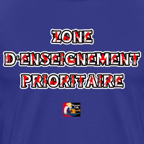 ZONE D'ENSEIGNEMENT PRIORITAIRE - JEUX DE MOTS - T-shirt Premium Homme