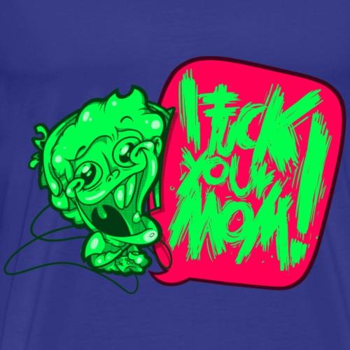 IF @ # * K YOUR MOM! - Men's Premium T-Shirt