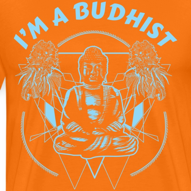 Im a budhist