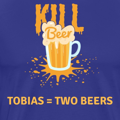 Kill Beer Tobias = Two Beers - Männer Premium T-Shirt